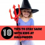 10 top tips for keeping sane sorting out Halloween for kids