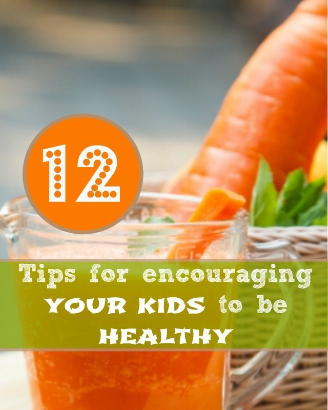 How do we encourage healhty kids and healhty habits? We have a few tricks for you....