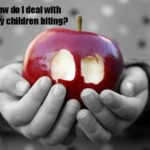 Children biting: How do I deal with it?