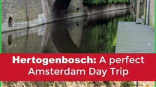 Hertogenbosch - a day trip from Amsterdam with kids