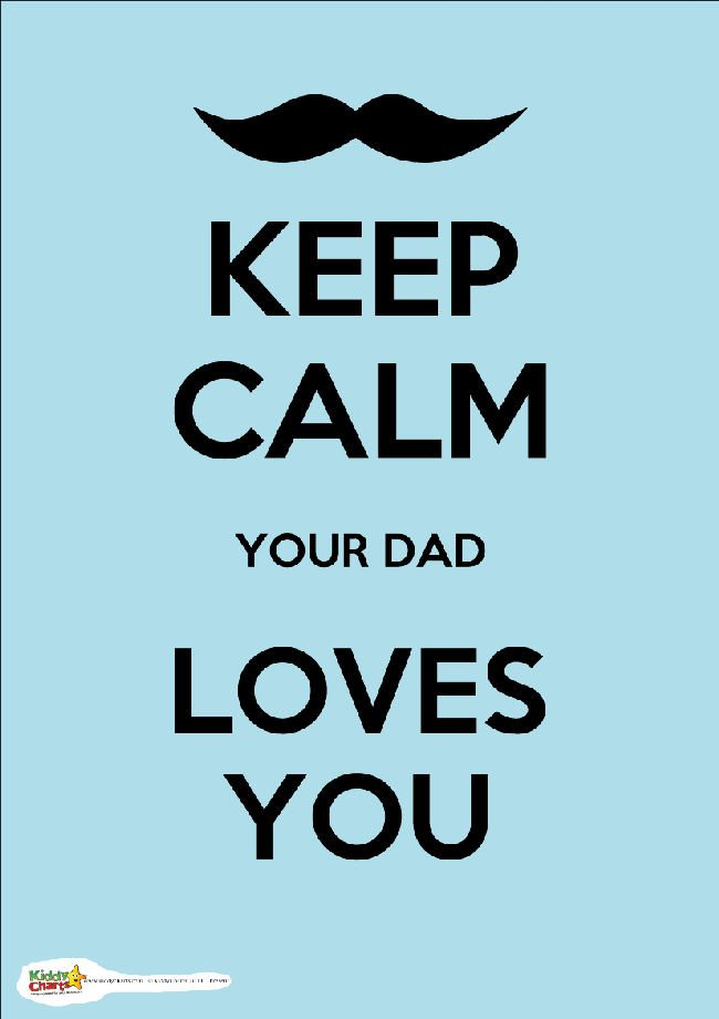 keep calm dad loves you