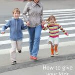 How to encourage road safety in your kids