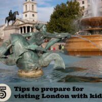5 tips to prepare for summer trips to London with kids