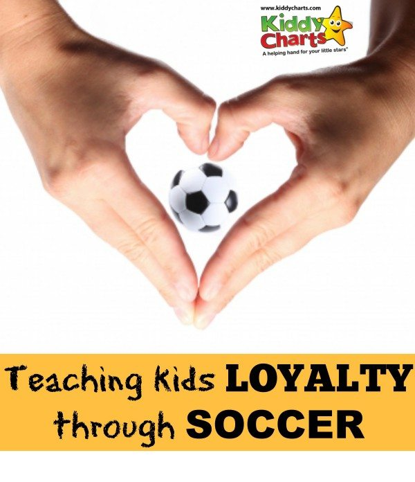 Is hard to teach kids about loyalty? But why no use something they lvoe to help them understand? My boy loves football, so we used soccer to help him understand why loyalty is important....