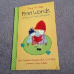 Little Star presents…Easy-To-Say First Words: A focus on final consonants
