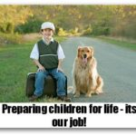 Preparing children for real life: Part of our jobs..!