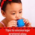 Parenting Tips Linky: Tips for encouraging pretend play