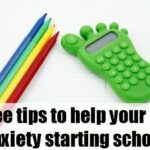 School anxiety: Top three tips to help your kids