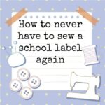 How to never have to sew on school labels again