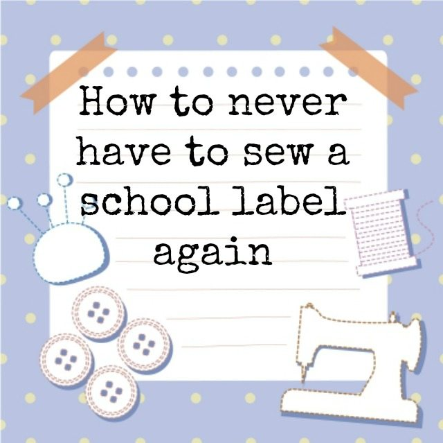Are you fed up of sewing school labels on to your kids clothes. So am I - and now I don't have to - find out why here!