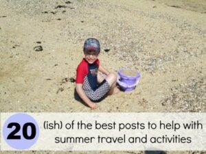 Summer Travel: Tips and Activities