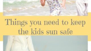 5 Things You Need to Keep Your Kids Safe in the Sun