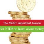 The most valuable lesson in teaching money to kids