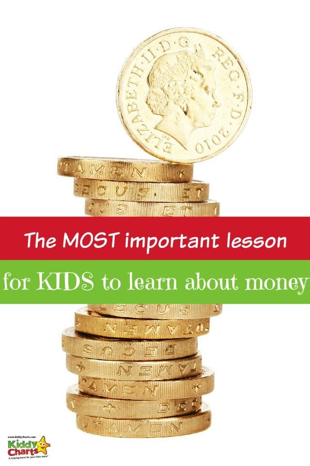 Teaching money to kids from an early age is not only wise, but it saves a lot of time when they are teens! The most important lesson for them to learn isn't necessarily what you think it might be...