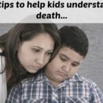 Understanding death: 12 top tips to help your little ones