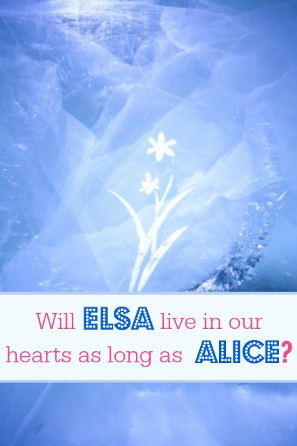 Frozen in a pehnomenon - but will it live in our hearts as long as a Alice...what do YOU think?