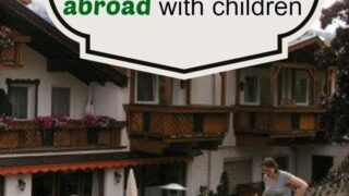 4 tips for travelling with children abroad