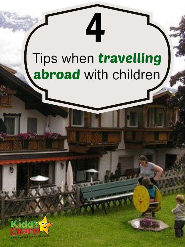 Travelling with children to a different country brings another dimension to the experience of being a parent. How will my small children actually react to the change in environment and culture? How will they cope to the different food, language, countryside, shops and attitudes?