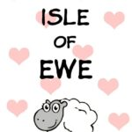 Four free printable valentines day cards: Isle of Ewe!