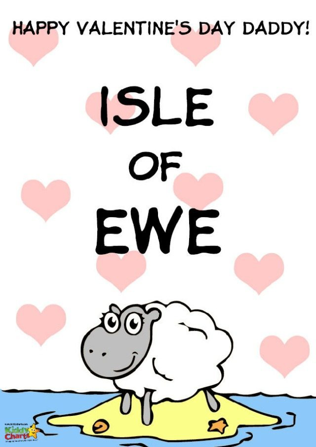 My personal favourite - I Love Ewe, Daddy! Just so, so cute. Add some cotton wool to the sheep, and its perfect for Daddy's little girl as a choice of Valentines Day cards! We do have three other designs if this isn't for you. All free and you can colour them in too.