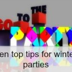 10 top tips for planning winter parties