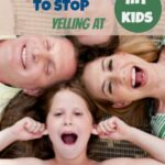 I want to stop yelling at the kids