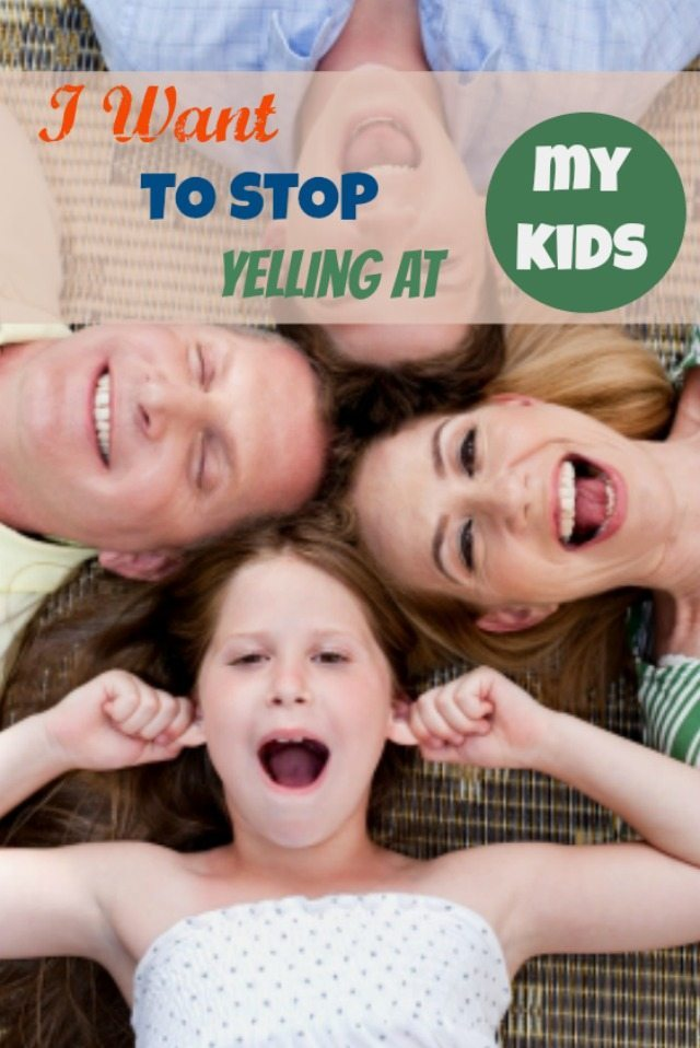 Yelling at kids - we all do it, and wish that we didn't. I want to stop; and here are the reasons why, and how you to can do it!